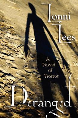 Deranged: A Novel of Horror