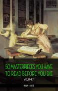 50 Masterpieces you have to read before you die - Volume 1 (Beelzebub Classics)