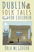 Dublin Folk Tales for Children