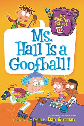 My Weirdest School #12: Ms. Hall Is a Goofball!