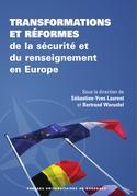 Transformations et réformes de la sécurité et du renseignement en Europe
