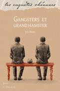 Gangsters et grand hamster