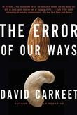 The Error of Our Ways: A Novel