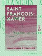 Saint François-Xavier - Apôtre des Indes