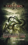 Lovecrafts Schriften des Grauens 03: Das Mysterium dunkler Träume