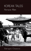 Korean Tales (Serapis Classics)