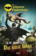 Die schwarze Fledermaus 14: Das nasse Grab