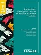 Dimensiones y configuraciones en la relación educación y sociedad