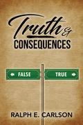 Truth & Consequences