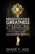 Renegotiating Greatness