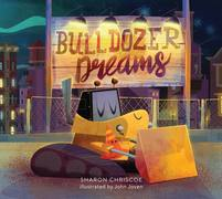 Bulldozer Dreams
