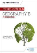My Revision Notes: Edexcel GCSE (9¿1) Geography B Third Edition