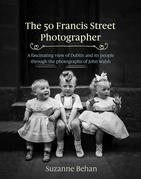 The 50 Francis Street Photographer