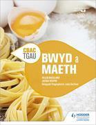 CBAC TGA  Bwyd a Maeth (WJEC GCSE Food and Nutrition Welsh-language edition)