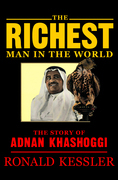 The Richest Man in the World: The Story of Adnan Khashoggi