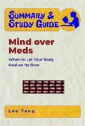 Summary & Study Guide - Mind over Meds