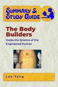 Summary & Study Guide - The Body Builders