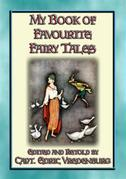 MY BOOK OF FAVOURITE FAIRY TALES - 16 Illustrated Children's Fairy Tales
