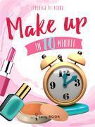 Make up in 10 minuti