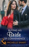 Buying His Bride Of Convenience (Mills & Boon Modern) (Bound to a Billionaire, Book 3)