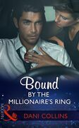 Bound By The Millionaire's Ring (Mills & Boon Modern) (The Sauveterre Siblings, Book 3)