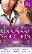 Snowbound Seduction: A Night of No Return / To Claim His Heir by Christmas / I'll Be Yours for Christmas (Mills & Boon M&B)