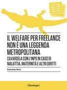 Il welfare per freelance non è una leggenda metropolitana