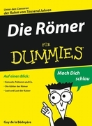Die R&ouml;mer f&uuml;r Dummies
