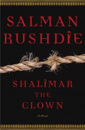 Shalimar the Clown: A Novel