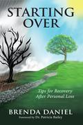 Starting Over: Tips for Recovery After Personal Loss