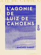 L'Agonie de Luiz de Camoens
