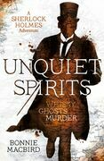 Unquiet Spirits: Whisky, Ghosts, Adventure (A Sherlock Holmes Adventure)