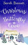Christmas at Butterfly Cove: A delightfully feel-good festive romance! (Butterfly Cove, Book 3)