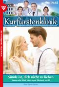 Kurfürstenklinik 62 - Arztroman