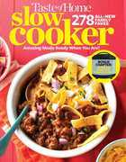 Taste of Home Slow Cooker 3E: 425 Homemade Classics Ready When You Are!
