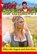 Toni der Hüttenwirt 167 - Heimatroman