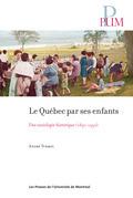 Le Québec par ses enfants