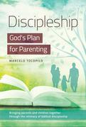Discipleship:God's Plan for Parenting