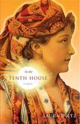 In the Tenth House: A Novel