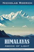 Himalayas - Abode of Light