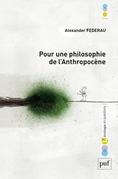 Pour une philosophie de l'anthropocène