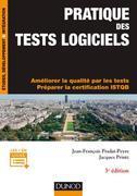 Pratique des tests logiciels - 3e éd: Concevoir et mettre en oeuvre une stratégie de tests. Préparer la certification ISTQB