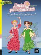 Si on dansait le flamenco ?