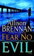 Allison Brennan - Fear No Evil
