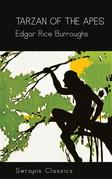 Tarzan of the Apes (Serapis Classics)