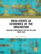 Mega-Events as Economies of the Imagination: Creating Atmospheres for Rio 2016 and Tokyo 2020