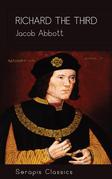 Richard the Third (Serapis Classics)