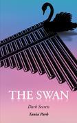 The Swan: Dark Secrets