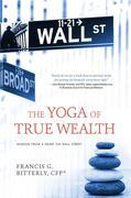 The Yoga of True Wealth