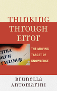 Thinking through Error: The Moving Target of Knowledge